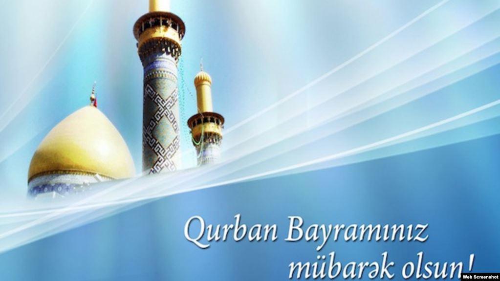 Bu gün İslam dünyasının müqəddəs Qurban bayramı qeyd edilir